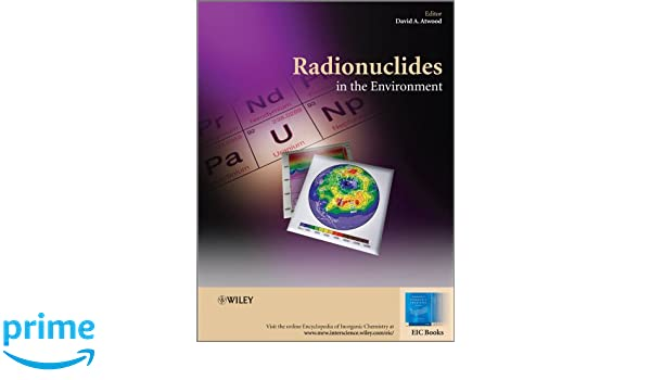 Radionuclides in the Environment (EIC Books)