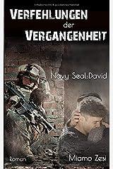 Verfehlungen der Vergangenheit Navy-Seal: David Taschenbuch
