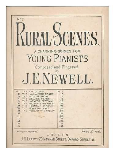 Rural Scenes : A charming series for young pianist : no.7, Mountain stream/composed and fingered by J. E. Newell
