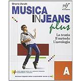 Musica in jeans. Plus. Vol. A-B-Mozart in jeans. Con e-book. Con espansione online. Per la Scuola media