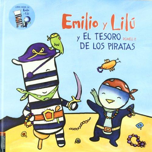 Emilio y Lilú y el tesoro de los piratas/ Emilio and Lilu and the pirate's treasure