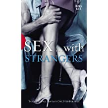 Sex with Strangers (Black Lace)