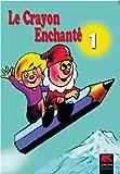 """Afficher """"Le Crayon enchanté n° 1"""""""