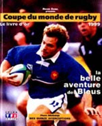 Coupe du monde de rugby, 1999, livre d or par Zabel