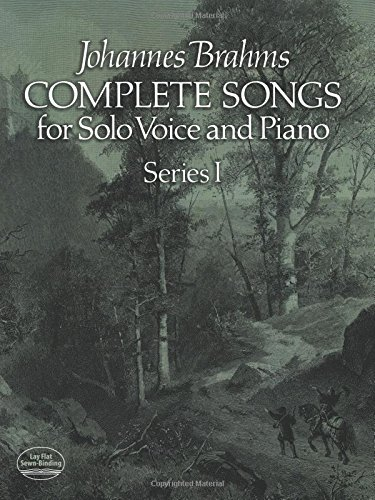 Johannes Brahms: Complete Songs For Solo Voice And Piano Series I (Dover Song Collections)