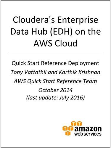 Cloudera Enterprise Data Hub on AWS (AWS Quick Start) (English Edition) por AWS Whitepapers
