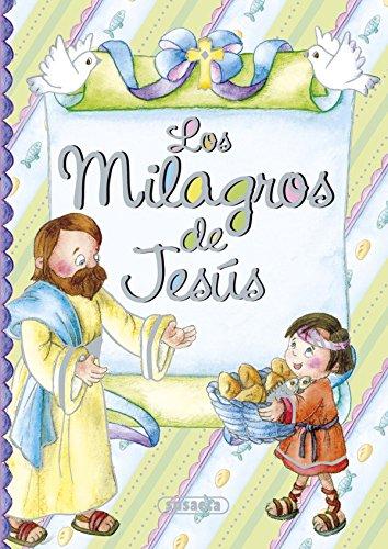 Los milagros de Jesús (Pequeños cristianos) por Susaeta Ediciones S A
