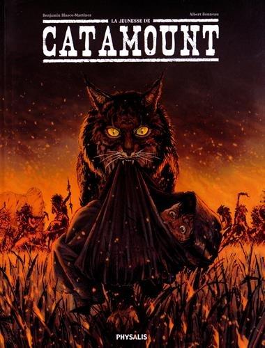 La jeunesse de Catamount, Tome 1 : par Benjamin Blasco-Martinez