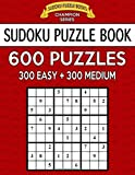Sudoku Puzzle Book, 600 Puzzles, 300 EASY and 300 MEDIUM: Improve Your Game With This Two Level Book: Volume 21 (Sudoku Puzzle Books Champion Series)