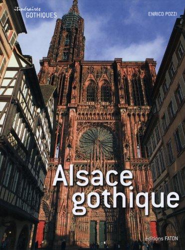 Alsace gothique par Enrico Pozzi