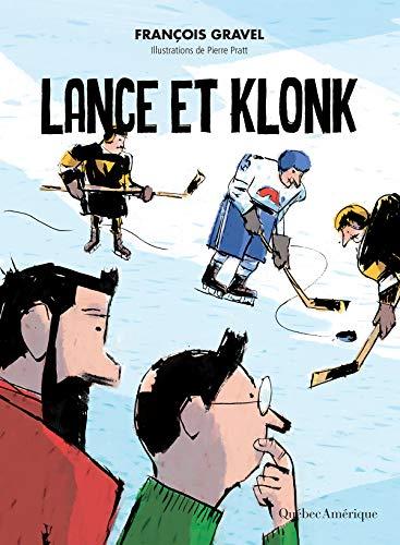 Lance et Klonk par François Gravel
