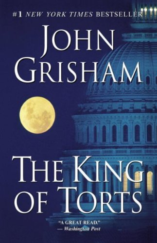 (THE KING OF TORTS ) BY Grisham, John (Author) Paperback Published on (12 , 2005)