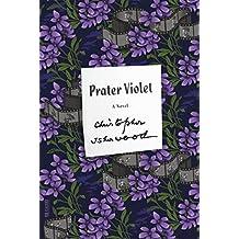 Prater Violet (FSG Classics)