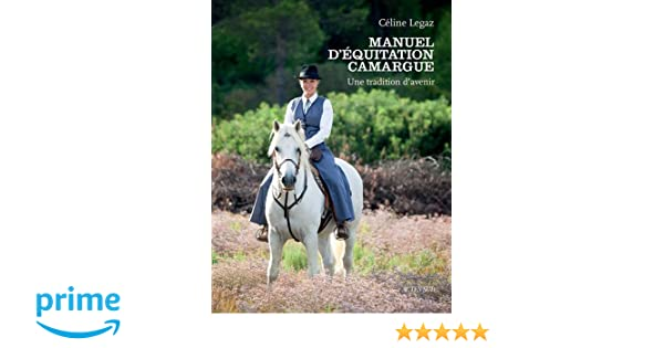47e114ff64bc Manuel d équitation Camargue   Une tradition d avenir  Amazon.fr  Céline  Legaz, Simple illusion  Livres