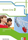 Green Line / Ausgabe Baden-Württemberg ab 2016: Green Line / Vokabeltraining aktiv 2: Ausgabe Baden-Württemberg ab 2016 -