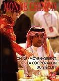 La Chine et le Moyen-Orient (N.23 Automne 2010)