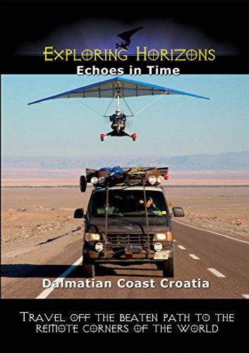 Exploring Horizons - Echoes in Time - Dalmatian Coast Croatia [OV] - Echo-air