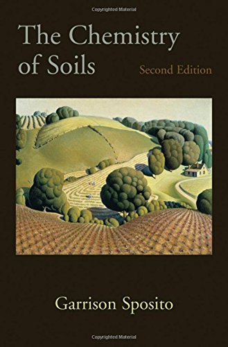 The Chemistry of Soils (Environmental Soil Chemistry)