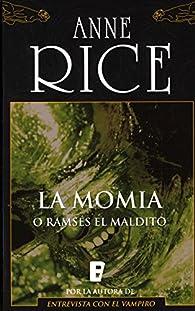 La momia o Ramsés el maldito par Anne Rice