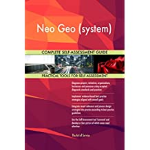 Neo Geo (system) All-Inclusive Self-Assessment - More than 720 Success Criteria, Instant Visual Insights, Comprehensive Spreadsheet Dashboard, Auto-Prioritized for Quick Results