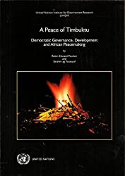 A Peace of Timbuktu: Democratic Governance, Development and African Peacemaking