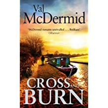 Cross and Burn: (Tony Hill and Carol Jordan, Book 8)