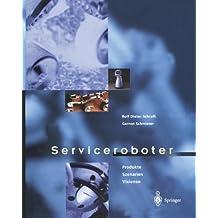 Serviceroboter: Produkte, Szenarien, Visionen