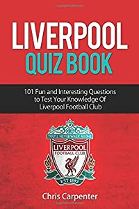 Liverpool Quiz Book by Independently published