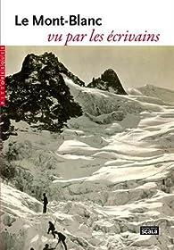 Le Mont-Blanc vu par les écrivains par Johann Wolfgang von Goethe