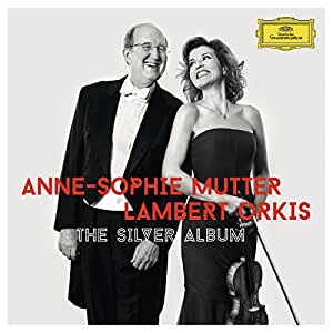 Anne-Sophie Mutter & Lambert Orkis: The Silver Album