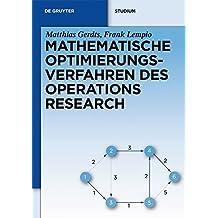 Mathematische Optimierungsverfahren des Operations Research (De Gruyter Studium)