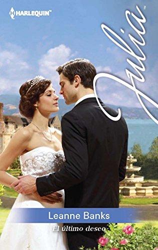 El último deseo (Julia) eBook: Leanne Banks: Amazon.es: Tienda Kindle