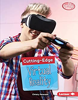 Cutting-Edge Virtual Reality (Searchlight Books ™ — Cutting-Edge STEM): Gratis Para Bajar A Tablet