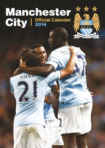 Official Manchester City 2014 Calendar (Calendars 2014)