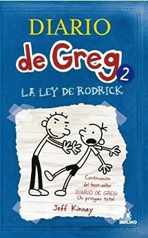 Diario de Greg 2. La ley de Rodrick de [Kinney, Jeff]