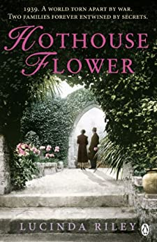 Hothouse Flower by [Riley, Lucinda]