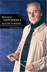 Mission Impossible: My Life in Music (Studies in Jazz) by Lalo Schifrin (2008-06-27)