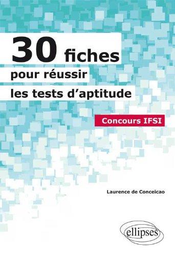 30 Fiches pour Réussir les Tests d'Aptitude Concours IFSI
