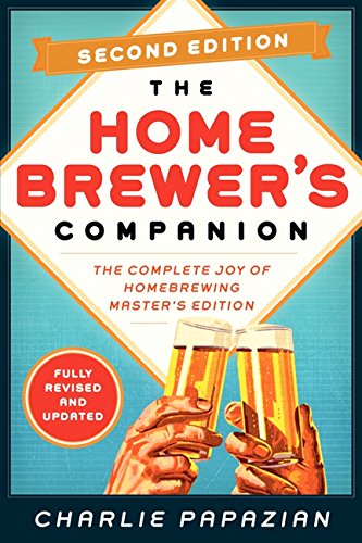 Homebrewer's Companion: The Complete Joy of Homebrewing, Master's Edition por Charlie Papazian