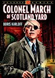 Colonel March of Scotland Yard - 4-Episode Collection by Boris Karloff