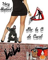 Por la C de Carol par Mary Shepherd
