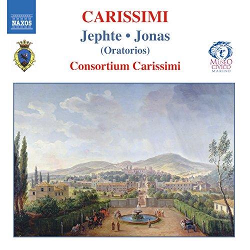 Carissimi: Historia di Jephte - Historia di Jonas