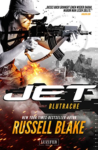 BLUTRACHE (JET 3): Thriller -