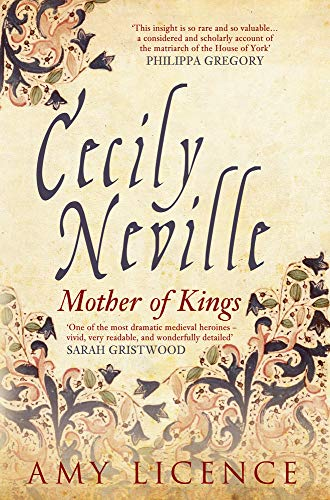 (Cecily Neville: Mother of Kings)