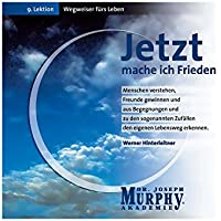 Entspannungsmusik - Soundmotiv Jetzt mache ich Frieden Murphy preisvergleich bei billige-tabletten.eu