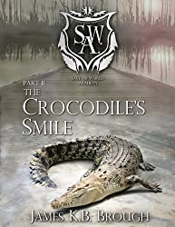 The Crocodile's Smile (Save the World Academy Book 2)