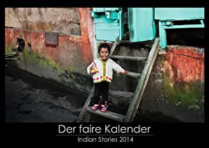 """Der faire Kalender - Indien 2014 - Der nachhaltige Kalender: Pro Kalender gehen 6€ Spende an """"Save the Children"""". DIN A3 Wandkalender mit kunstvollen Fotografien aus Indien."""
