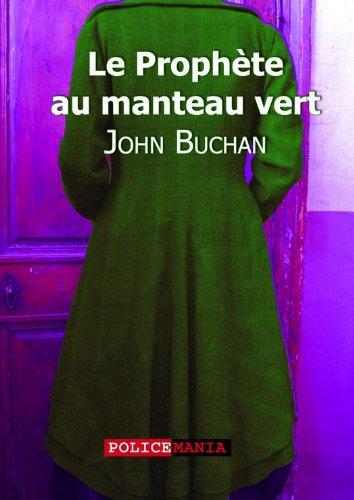 Le prophète au manteau vert par John Buchan