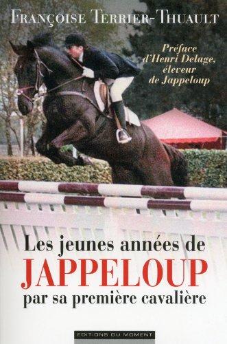 Descargar Libro Les jeunes années de Jappeloup par sa première cavalière de Francoise Terrier-thuault