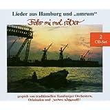 Fohr Mi Mol Röber (Lieder aus Hamburg und Umrum)